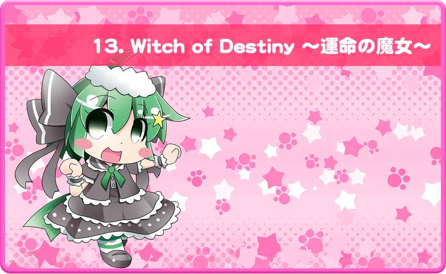 Witch of Destiny ~運命の魔女~